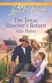 The Texas Rancher's Return (Mills & Boon Love Inspired) (Blue Thorn Ranch, Book 1) (eBook, ePUB)