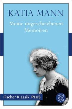 Meine ungeschriebenen Memoiren (eBook, ePUB) - Mann, Katia