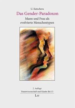 Das Gender-Paradoxon - Kutschera, Ulrich