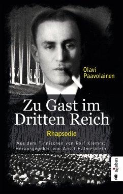 Zu Gast im Dritten Reich 1936. Rhapsodie - Paavolainen, Olavi