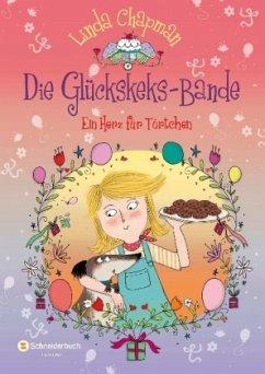Ein Herz für Törtchen / Die Glückskeks-Bande Bd.4