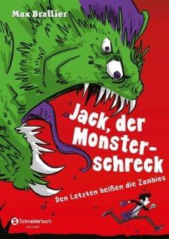 Den Letzten beißen die Zombies / Jack, der Mons...
