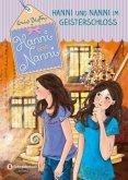 Hanni und Nanni im Geisterschloss / Hanni und Nanni Bd.6