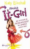 Wie ich beinah die Promi-Hochzeit des Jahres ruiniert hätte / Plötzlich It-Girl Bd.3