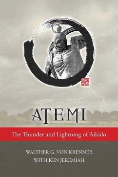 Atemi: The Thunder and Lightning of Aikido