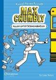 Allein unter Schweinebacken / Max Crumbly Bd.1