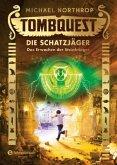 Das Erwachen der Steinkrieger / Tombquest - Die Schatzjäger Bd.4
