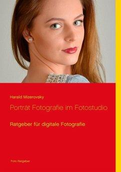 Porträt Fotografie im Fotostudio (eBook, ePUB)