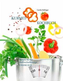 Das Kurmet-Kochbuch (eBook, ePUB) - Bullinger, Carolin
