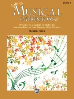 Musical Impressions, Bk 3: 10 Solos in a Variet...