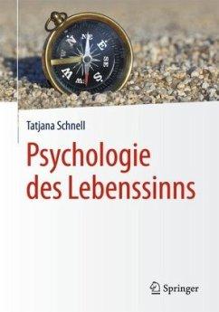 Psychologie des Lebenssinns - Schnell, Tatjana
