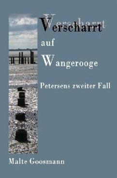 Verscharrt auf Wangerooge - Goosmann, Malte