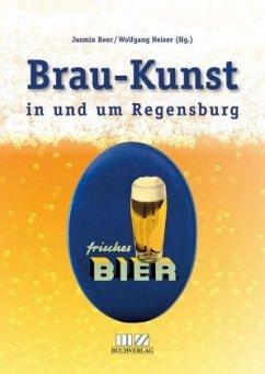 Brau-Kunst in und um Regensburg