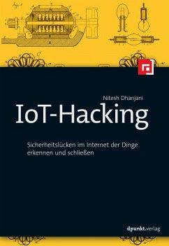 IoT-Hacking (eBook, ePUB) - Dhanjani, Nitesh