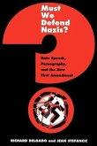 Must We Defend Nazis? (eBook, PDF)