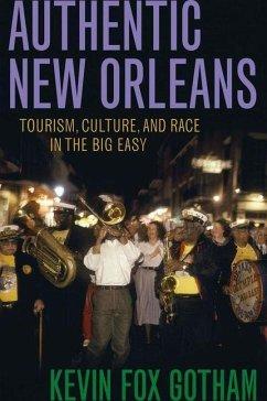 Authentic New Orleans (eBook, PDF) - Gotham, Kevin Fox