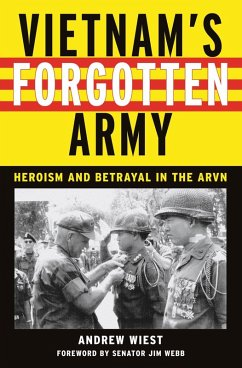 Vietnam's Forgotten Army (eBook, ePUB) - Wiest, Andrew