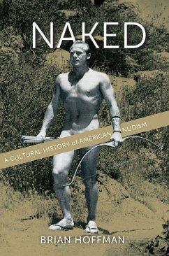 Naked (eBook, PDF) - Hoffman, Brian