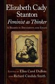Elizabeth Cady Stanton, Feminist as Thinker (eBook, PDF)