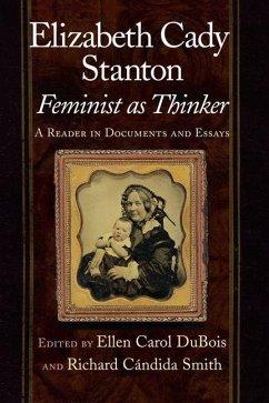 Elizabeth Cady Stanton, Feminist as Thinker (eBook, PDF)