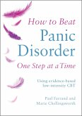 How to Beat Panic Disorder One Step at a Time (eBook, ePUB)