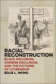 Racial Reconstruction (eBook, PDF)