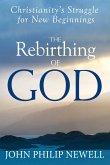 The Rebirthing of God (eBook, ePUB)