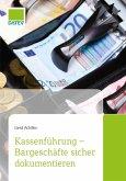 Kassenführung - Bargeschäfte sicher dokumentieren (eBook, ePUB)