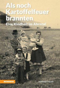 Als noch Kartoffelfeuer brannten (eBook, ePUB) - Steger, Konrad
