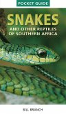 Pocket Guide Snakes and other reptiles of Southern Africa (eBook, PDF)