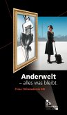 Anderwelt - alles was bleibt (eBook, ePUB)