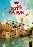 Der Rote Baron, Band 1 - Tanz der Maschinengewehre (eBook, PDF)