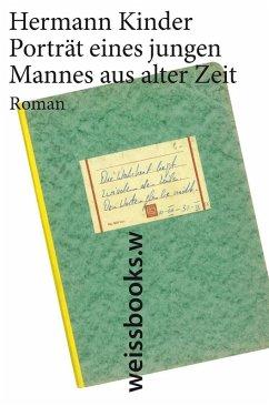 Portrait eines jungen Mannes aus alter Zeit (eBook, ePUB) - Kinder, Hermann