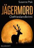 Jägermord / Ostfrieslandkrimi Bd.9 (eBook, ePUB)