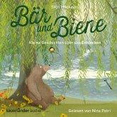 Bär und Biene, Kleine Geschichten über das Entdecken (Ungekürzte Lesung) (MP3-Download)