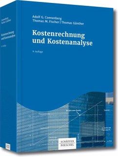 Kostenrechnung und Kostenanalyse (eBook, PDF) - Coenenberg, Adolf G.; Fischer, Thomas M.; Günther, Thomas