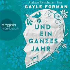 Und ein ganzes Jahr / Allyson & Willem Bd.2 (MP3-Download) - Forman, Gayle
