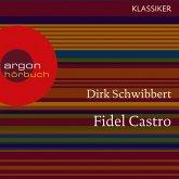 Fidel Castro - Ein Leben (MP3-Download)
