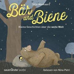 Bär und Biene, Kleine Geschichten über die weite Welt (Ungekürzte Lesung) (MP3-Download) - Moekaars, Stijn