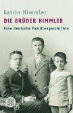 Die Brüder Himmler (eBook, ePUB)