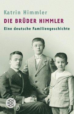 Die Brüder Himmler (eBook, ePUB) - Himmler, Katrin