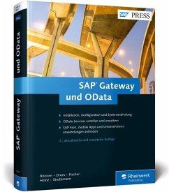 SAP Gateway und OData - Bönnen, Carsten; Drees, Volker; Fischer, André; Heinz, Ludwig; Strothmann, Karsten
