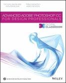 Advanced Photoshop CC for Design Professionals Digital Classroom (eBook, PDF)