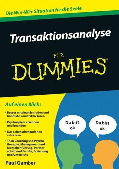 Transaktionsanalyse für Dummies (eBook, ePUB) - Gamber, Paul