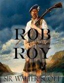 Rob Roy (Illustrated) (eBook, ePUB)