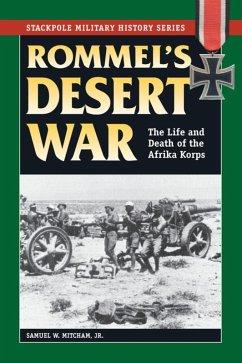 Rommel's Desert War (eBook, ePUB) - Mitcham, Samuel W.