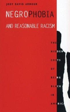 Negrophobia and Reasonable Racism (eBook, PDF) - Armour, Jody David