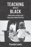 Teaching While Black (eBook, ePUB)
