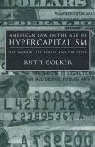 American Law in the Age of Hypercapitalism (eBook, PDF)