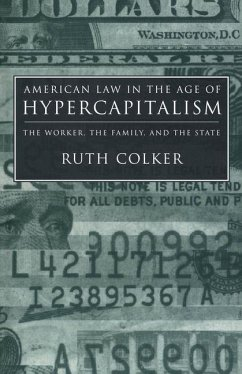 American Law in the Age of Hypercapitalism (eBook, PDF) - Colker, Ruth